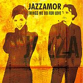 Play & Download Things We Do for Love (Instrumentals) by Jazzamor | Napster