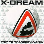 Trip To Trancesylvania by X-Dream