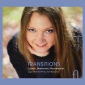 Dussek, Beethoven & Mendelssohn: Transitions by Olga Pashchenko