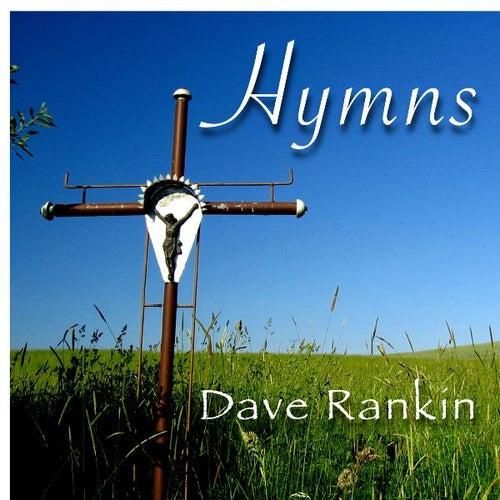 Hymns by Dave Rankin