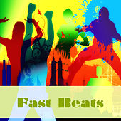 Play & Download Fast Beats by Various Artists | Napster