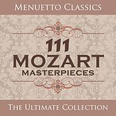 Play & Download 111 Mozart Masterpieces by Various Artists | Napster