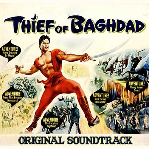 The Thief of Bagdad (From 'The Thief of Bagdad') by Miklos Rozsa