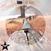 Play & Download Far Away by Irma | Napster