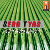 Remember by Sean Tyas