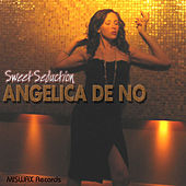 Play & Download Angelica de No - Sweet Seduction by Angelica De No | Napster