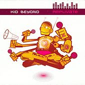 Amplivate by Kid Beyond