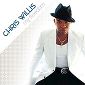Play & Download My Freedom by Chris Willis | Napster