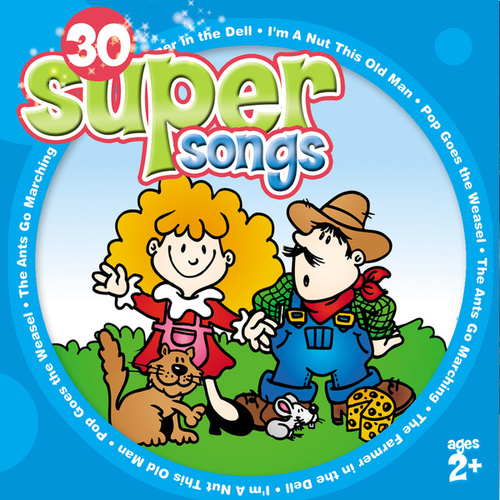 30 Super Songs (for ages 2+)  by The Countdown Kids