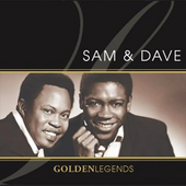 Golden Legends: Sam & Dave by Sam and Dave
