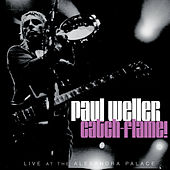 Play & Download Catch-Flame! by Paul Weller | Napster