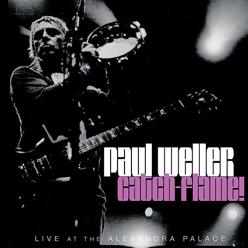 Catch-Flame! by Paul Weller