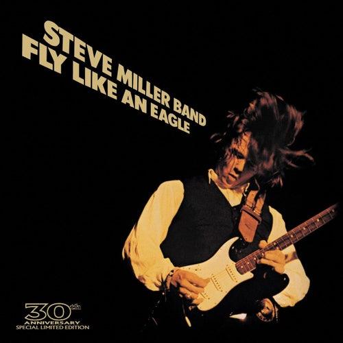 Fly Like An Eagle by Steve Miller Band