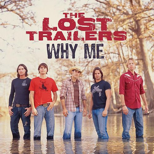 Play & Download Why Me by The Lost Trailers | Napster