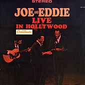 Play & Download Joe and Eddie Live in Hollywood by Joe & Eddie | Napster