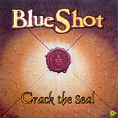 Play & Download Crack The Seal by Blueshot | Napster