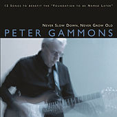 Never Slow Down, Never Grow Old by Peter Gammons