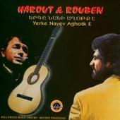 Yerke Nayev Aghotk E by Harout Pamboukjian