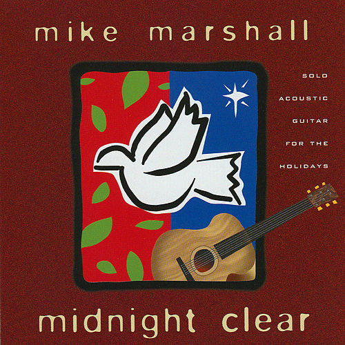 Play & Download Midnight Clear by Mike Marshall | Napster