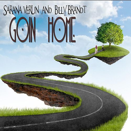 Play & Download Goin' Home by Sarana VerLin | Napster