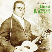 Play & Download The Best of Blind Lemon Jefferson [Yazoo] by Blind Lemon Jefferson | Napster