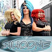 Play & Download Silicone (feat. Detox & Vicky Vox) by Willam | Napster