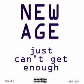 Just Can't Get Enough by New Age