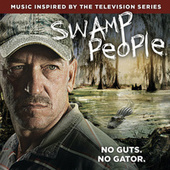 Play & Download Swamp People by Various Artists | Napster