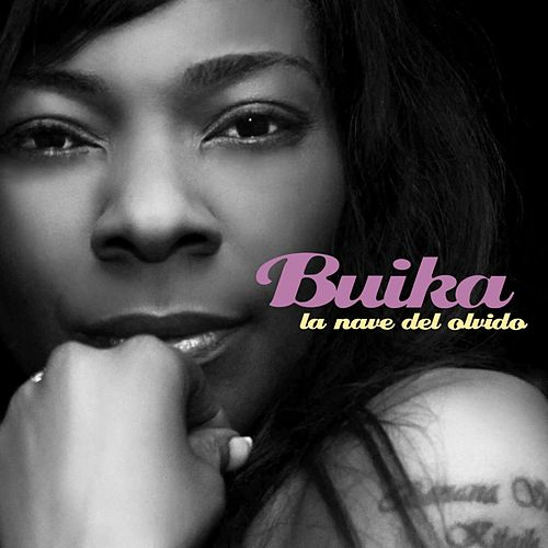 Play & Download La nave del olvido by Buika | Napster