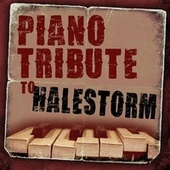 Piano Tribute to Halestorm by Piano Tribute Players