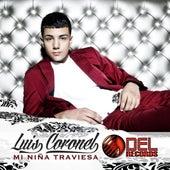Play & Download Mi Niña Traviesa by Luis Coronel | Napster