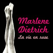 Play & Download La vie en rose by Marlene Dietrich | Napster