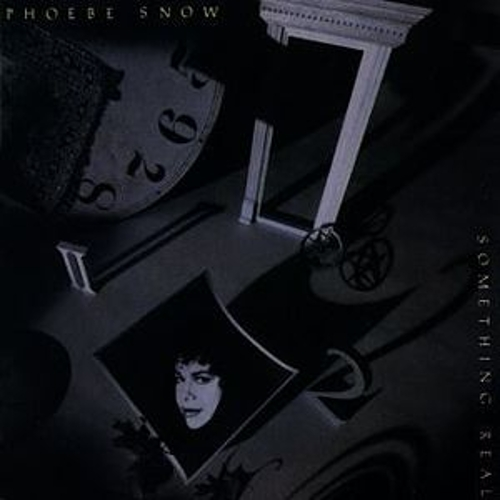 Play & Download Something Real by Phoebe Snow | Napster