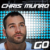 Play & Download Go - Single by Chris Munro | Napster