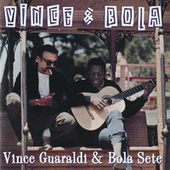 Play & Download Vince & Bola by Vince Guaraldi | Napster