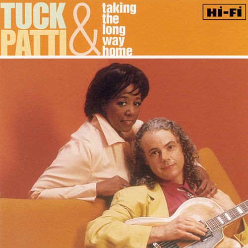 Play & Download Taking The Long Way Home by Tuck & Patti | Napster