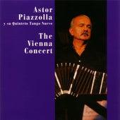The Vienna Concert (Astor Piazzolla Y Su Quinteto Tango Nuevo) by Astor Piazzolla