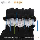 Play & Download Global Magic by Various Artists | Napster