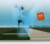 Mi Gran Pasion by Gonzalo Rubalcaba