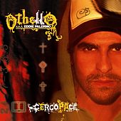Play & Download Cerco Pace by Othello | Napster