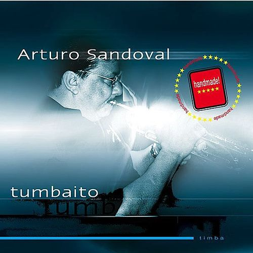 Tumbaito (Remastered) by Arturo Sandoval