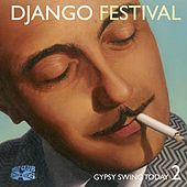 Play & Download Django Festival 2 by Various Artists | Napster