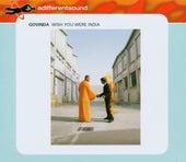 Play & Download Govinda Wish You Were India by Govinda | Napster