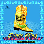 Play & Download Chicken Flippa by Chingo Bling | Napster