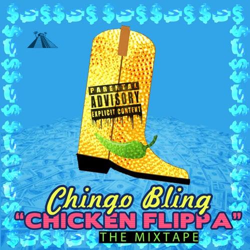 Chicken Flippa by Chingo Bling