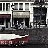 Play & Download Red Me Wel by Engel & Just | Napster
