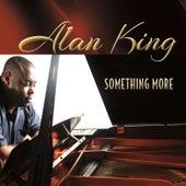 Something More by Alan King