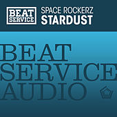 Play & Download Stardust by Space RockerZ | Napster