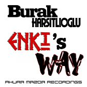 Play & Download Enki's Way by Burak Harsitlioglu | Napster