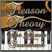 Treason Theory the Movie Soundtrack by Treason Theory